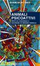 Animali psicoattivi
